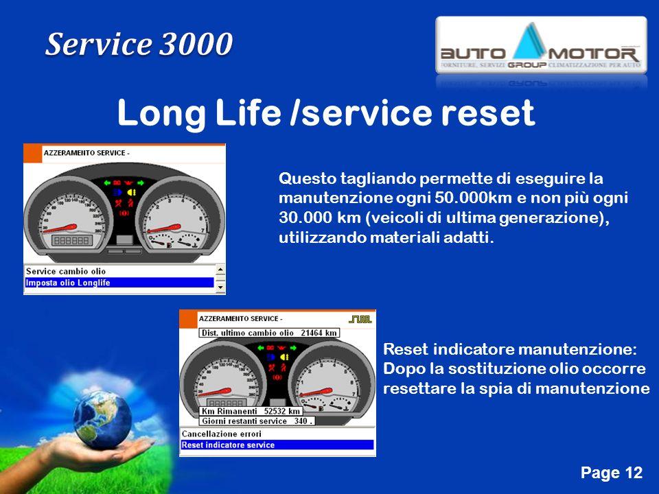 Free Powerpoint Templates Page 12 Long Life /service reset Questo tagliando permette di eseguire la manutenzione ogni 50.000km e non più ogni 30.000 k