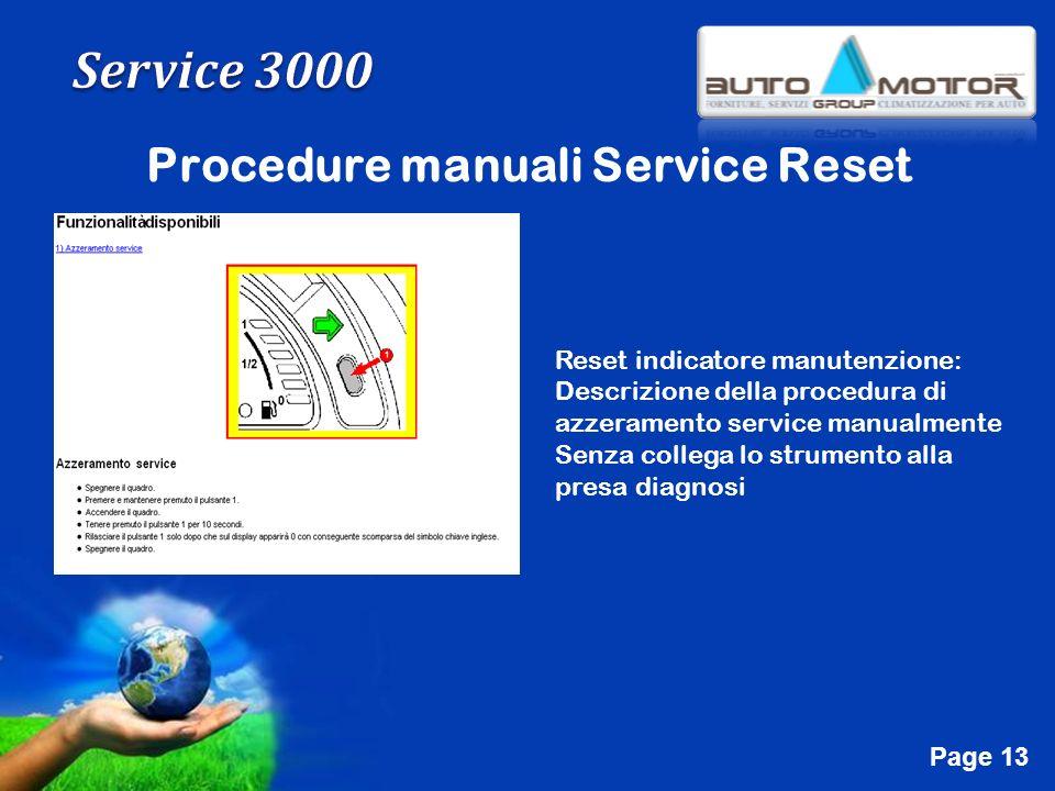 Free Powerpoint Templates Page 13 Procedure manuali Service Reset Reset indicatore manutenzione: Descrizione della procedura di azzeramento service ma