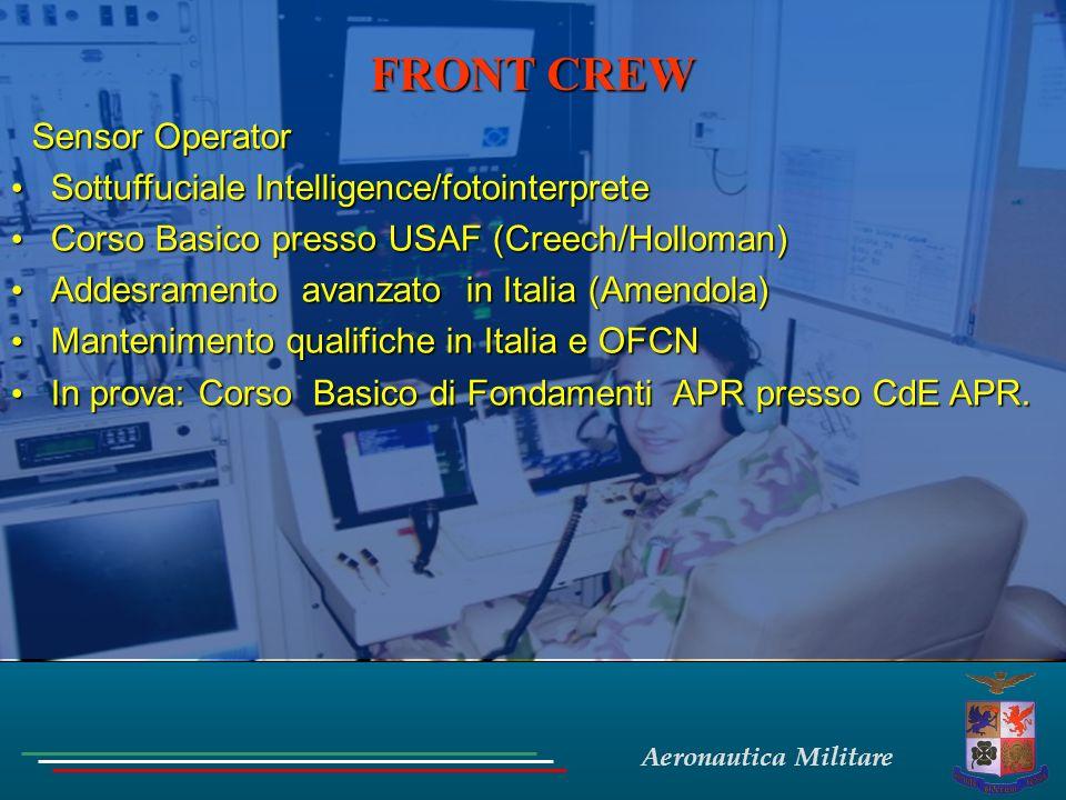 Aeronautica Militare FRONT CREW Sensor Operator Sottuffuciale Intelligence/fotointerprete Sottuffuciale Intelligence/fotointerprete Corso Basico press