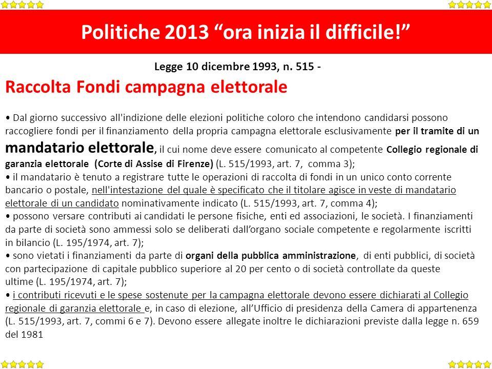 Politiche 2013 ora inizia il difficile.[1.