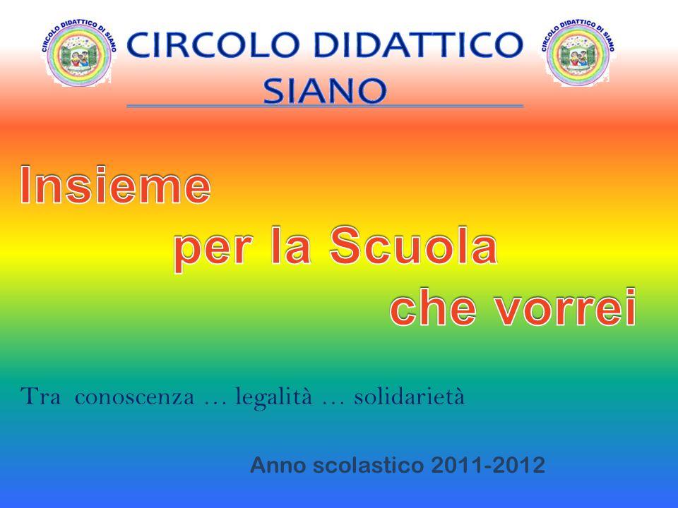 Anno scolastico 2011-2012 Tra conoscenza … legalità … solidarietà