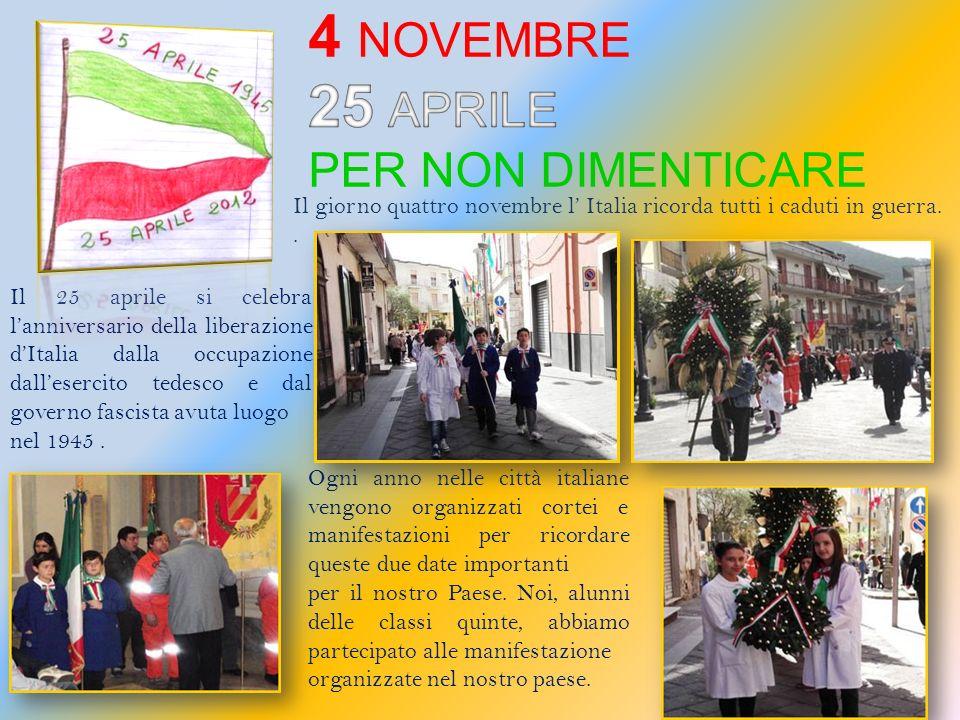 Ogni anno nelle città italiane vengono organizzati cortei e manifestazioni per ricordare queste due date importanti per il nostro Paese.