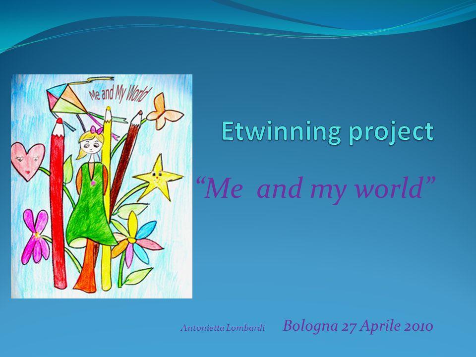 Me and my world Antonietta Lombardi Bologna 27 Aprile 2010