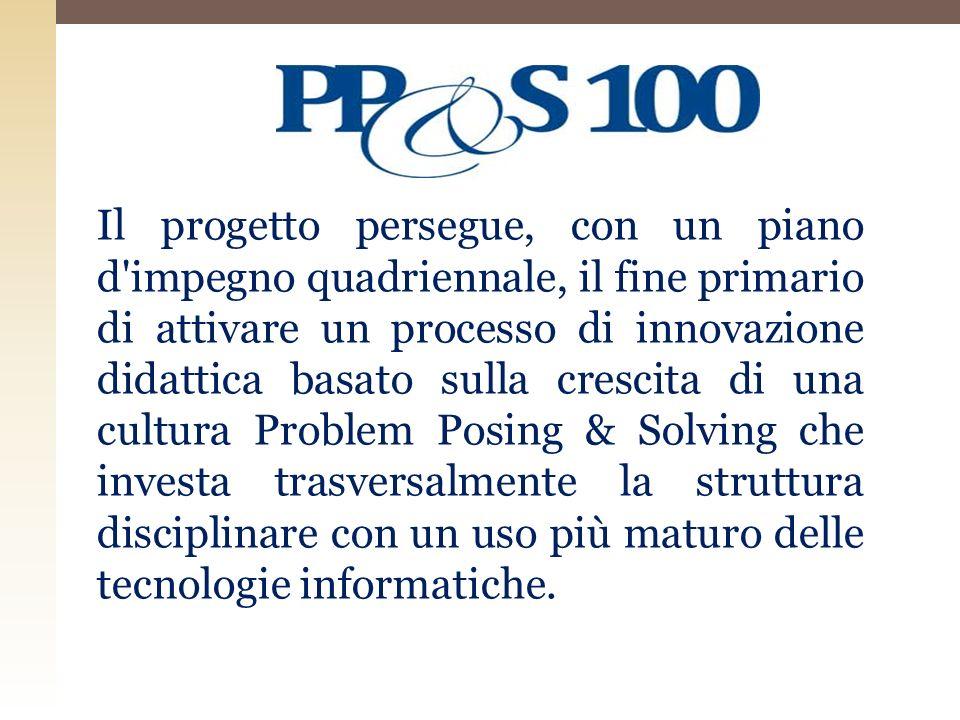 Il progetto persegue, con un piano d'impegno quadriennale, il fine primario di attivare un processo di innovazione didattica basato sulla crescita di