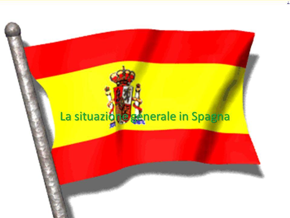 La situazione generale in Spagna.