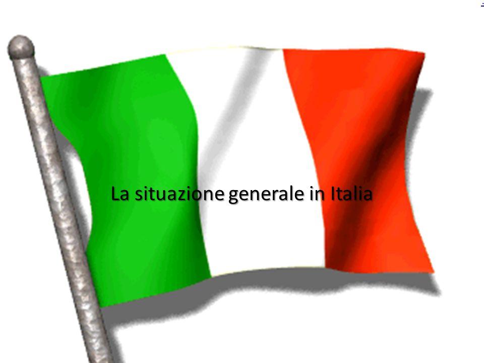 La situazione generale in Italia.