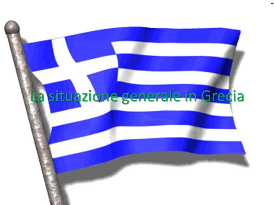 La situazione generale in Grecia.