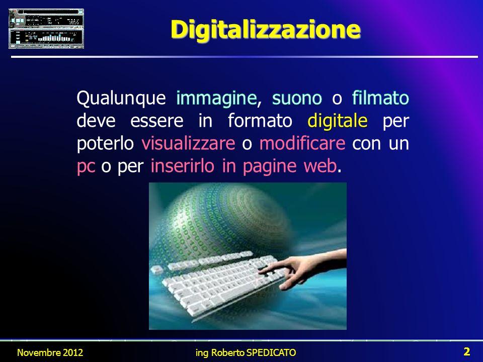 Digitalizzazione Novembre 2012 2 ing Roberto SPEDICATO
