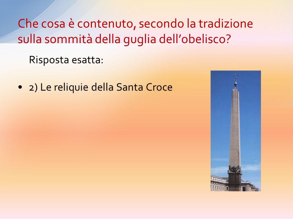 1) Alcune reliquie di S. Pietro 2) Le reliquie della Santa Croce 3) Monili e gioielli 4) Una croce doro presente sullaltare della vecchia Basilica Che