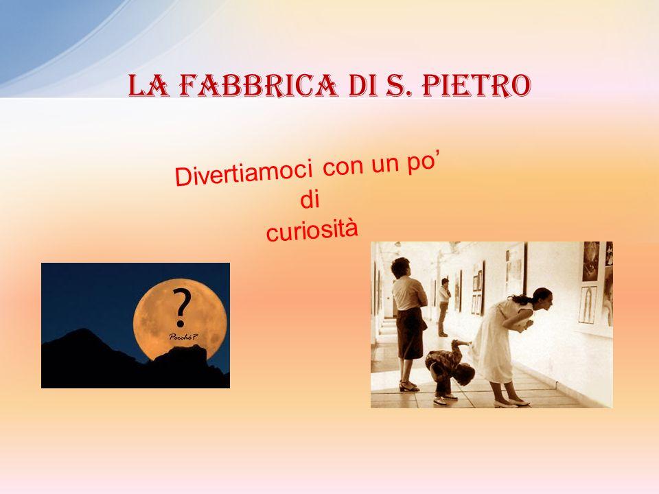 Risposta esatta: 1) Dalla sigla impressa sul materiale da utilizzare per la fabbrica di San Pietro.