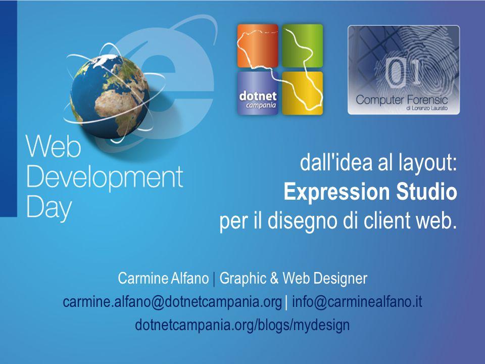 Fare clic per modificare lo stile del titolo Fare clic per modificare stili del testo dello schema – Secondo livello Terzo livello – Quarto livello » Quinto livello dall idea al layout: Expression Studio per il disegno di client web.