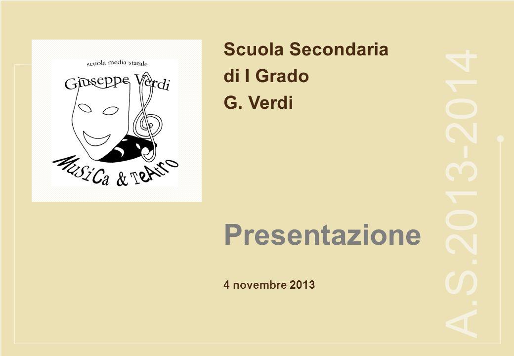 1 fashionunit A.S.2013-2014 Scuola Secondaria di I Grado G. Verdi 4 novembre 2013 Presentazione