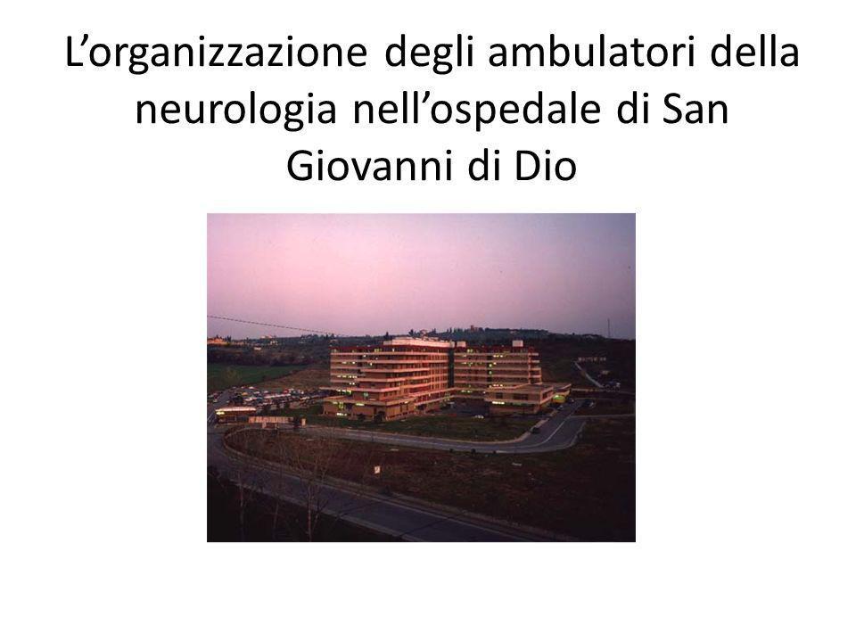 Lorganizzazione degli ambulatori della neurologia nellospedale di San Giovanni di Dio