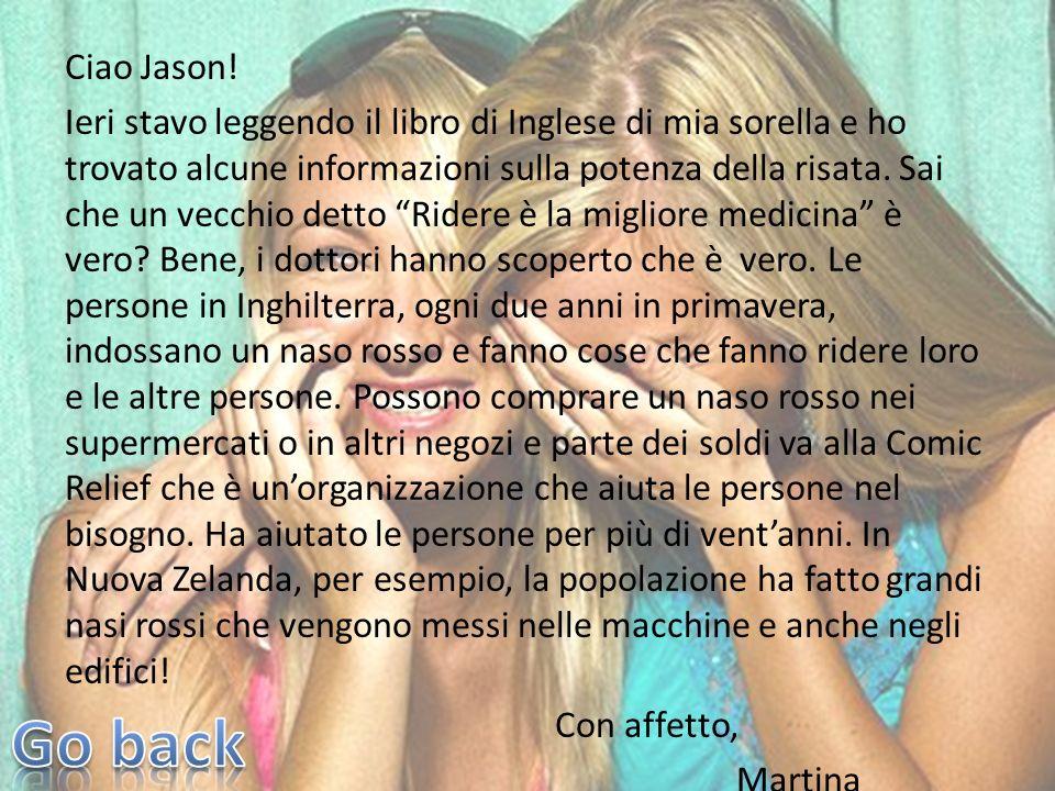 Ciao Jason! Ieri stavo leggendo il libro di Inglese di mia sorella e ho trovato alcune informazioni sulla potenza della risata. Sai che un vecchio det