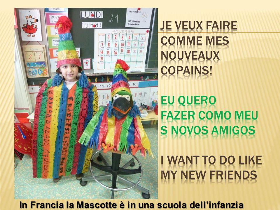 In Francia la Mascotte è in una scuola dellinfanzia