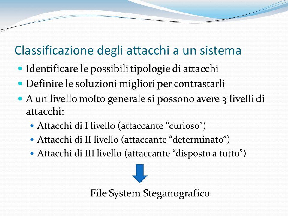 Classificazione degli attacchi a un sistema Identificare le possibili tipologie di attacchi Definire le soluzioni migliori per contrastarli A un livel