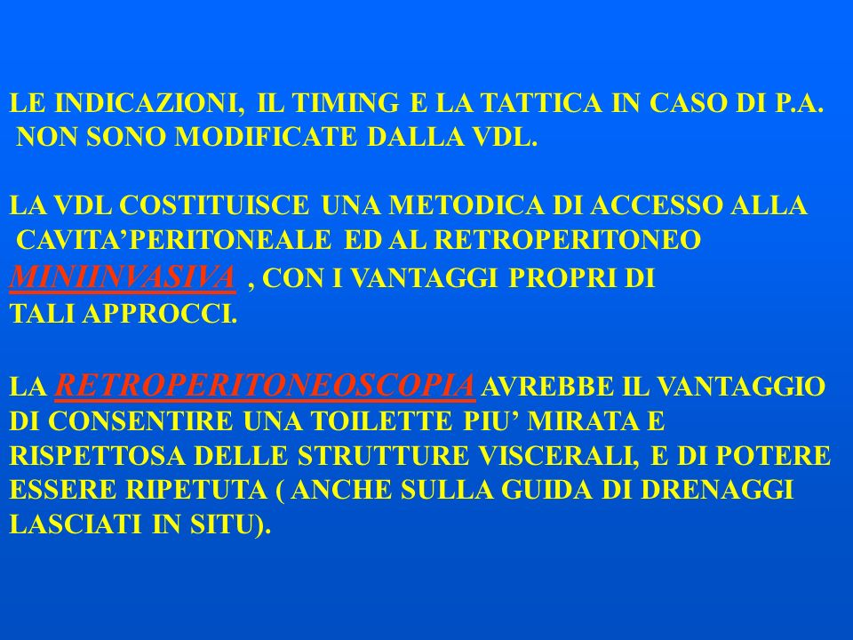 LE INDICAZIONI, IL TIMING E LA TATTICA IN CASO DI P.A.