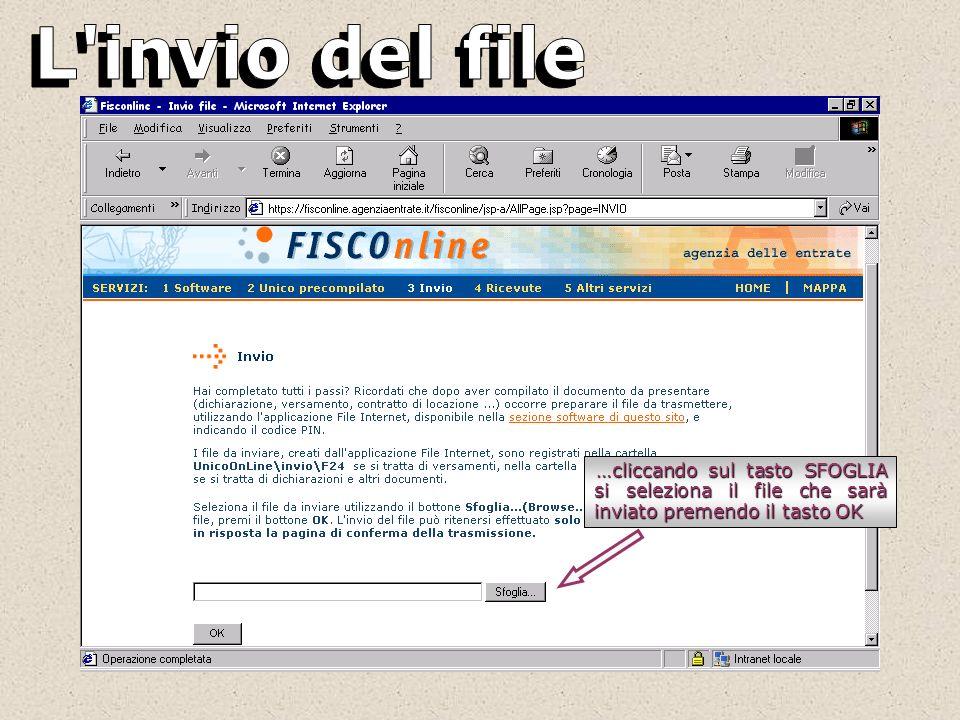 …cliccando sul tasto SFOGLIA si seleziona il file che sarà inviato premendo il tasto OK