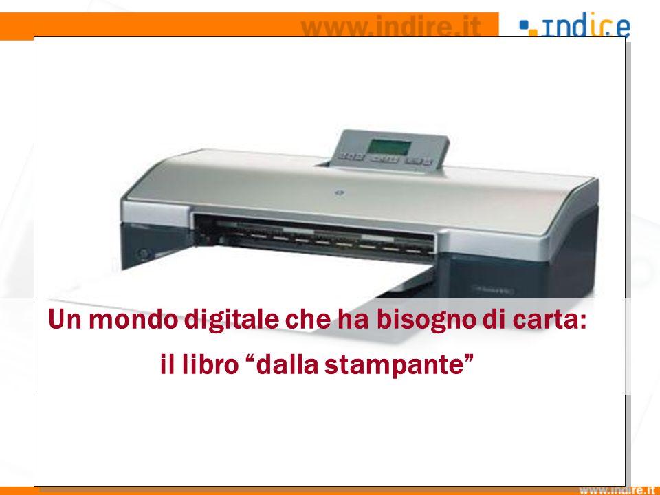 Un mondo digitale che ha bisogno di carta: il libro dalla stampante