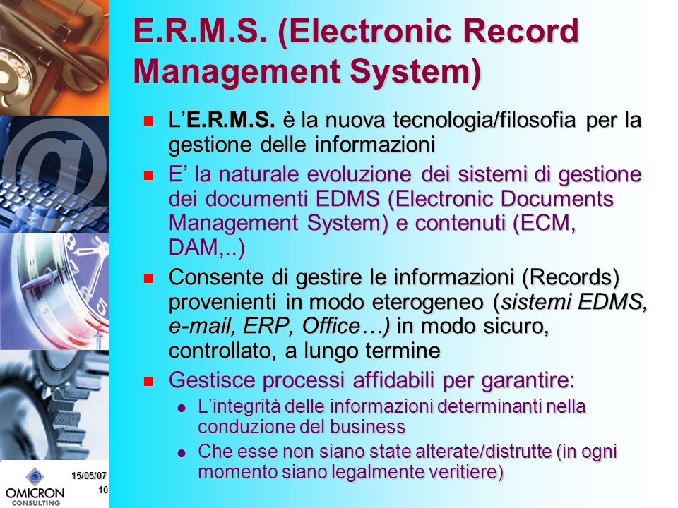 10 15/05/07 E.R.M.S. (Electronic Record Management System) LE.R.M.S.