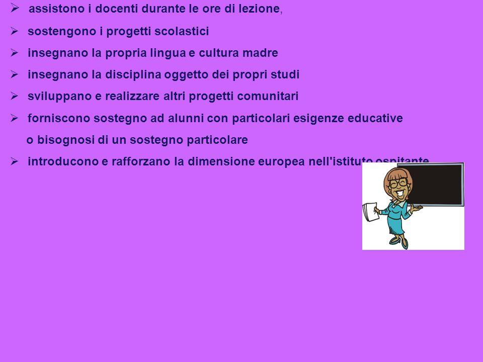 Lassistentato Comenius permette ai futuri insegnanti di qualsiasi disciplina di trascorrere un periodo che va dalle 13 alle 45 settimane COSA FANNO.