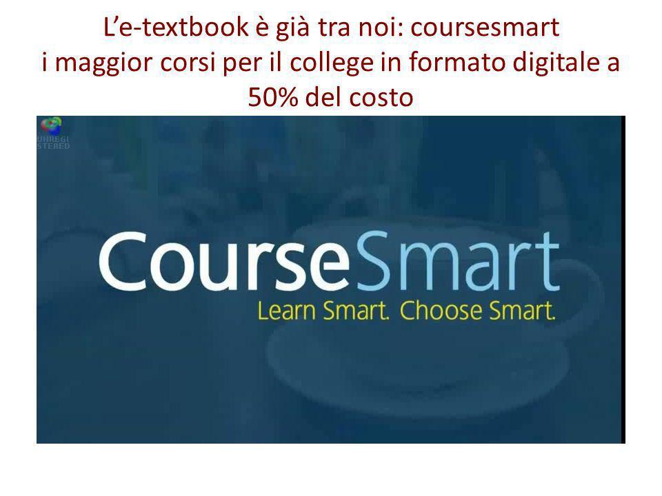 Le-textbook è già tra noi: coursesmart i maggior corsi per il college in formato digitale a 50% del costo