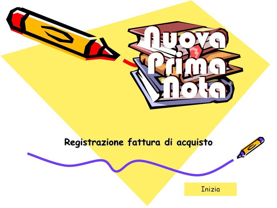 Registrazione fattura di acquisto Inizia