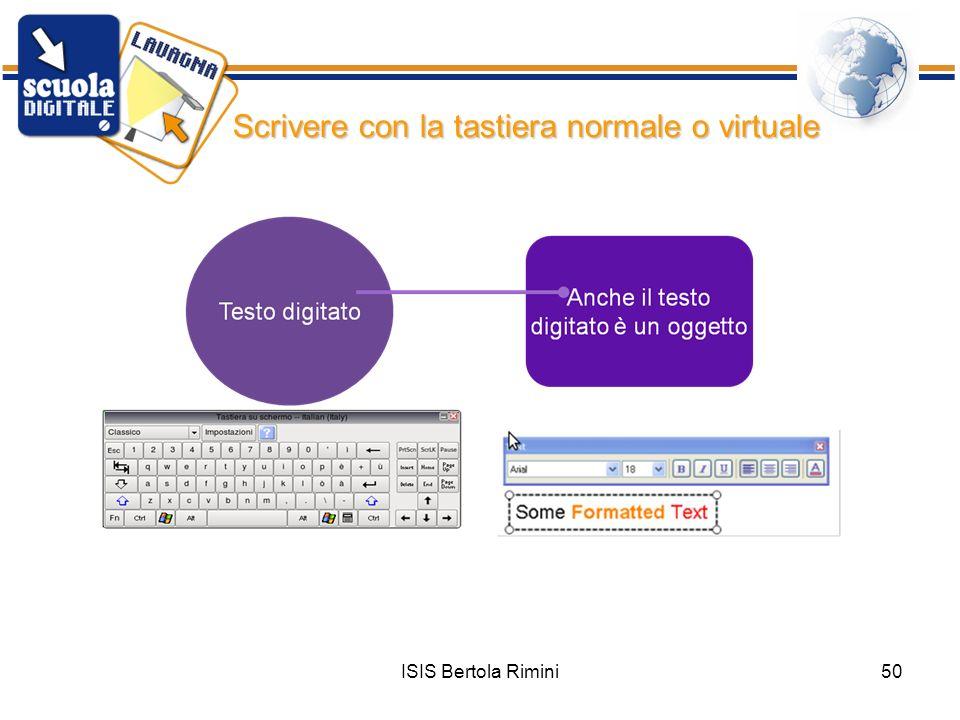 ISIS Bertola Rimini50 Scrivere con la tastiera normale o virtuale