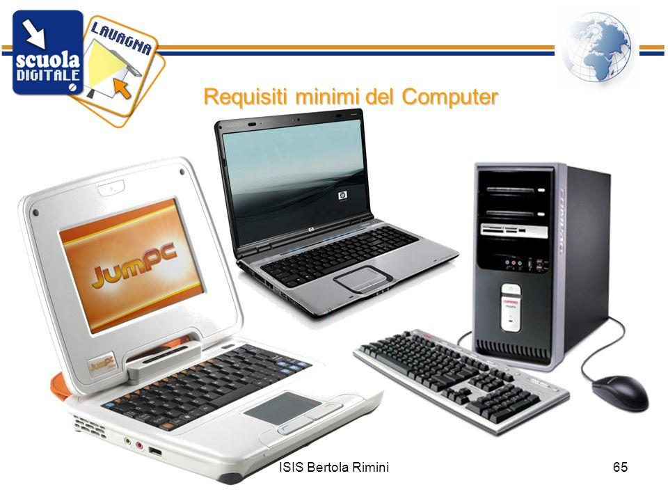 ISIS Bertola Rimini65 Requisiti minimi del Computer