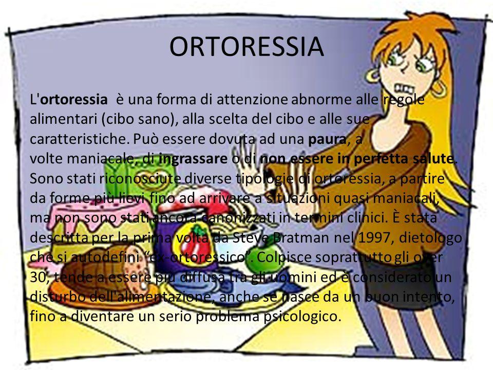 È difficile fare un censimento della popolazione ortoressica, anche perché contrariamente agli anoressici o ai bulimici le persone che soffrono di questo disturbo possono essere assolutamente normali fisicamente.