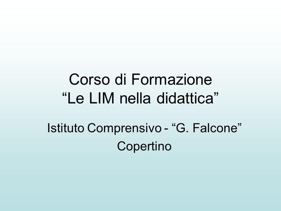 Corso di Formazione Le LIM nella didattica Istituto Comprensivo - G. Falcone Copertino