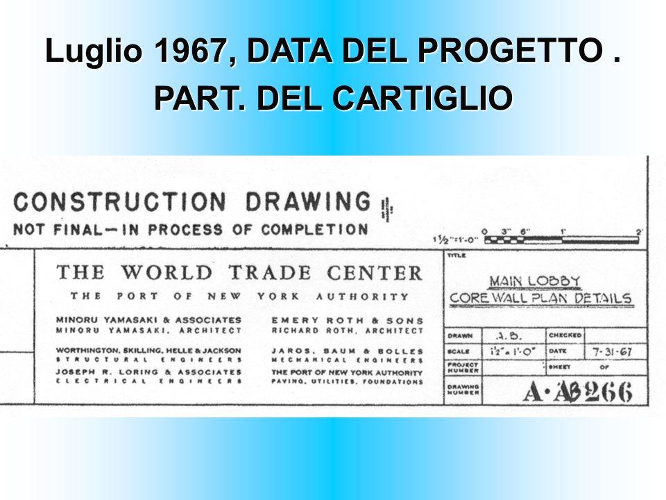 Luglio 1967, DATA DEL PROGETTO. PART. DEL CARTIGLIO