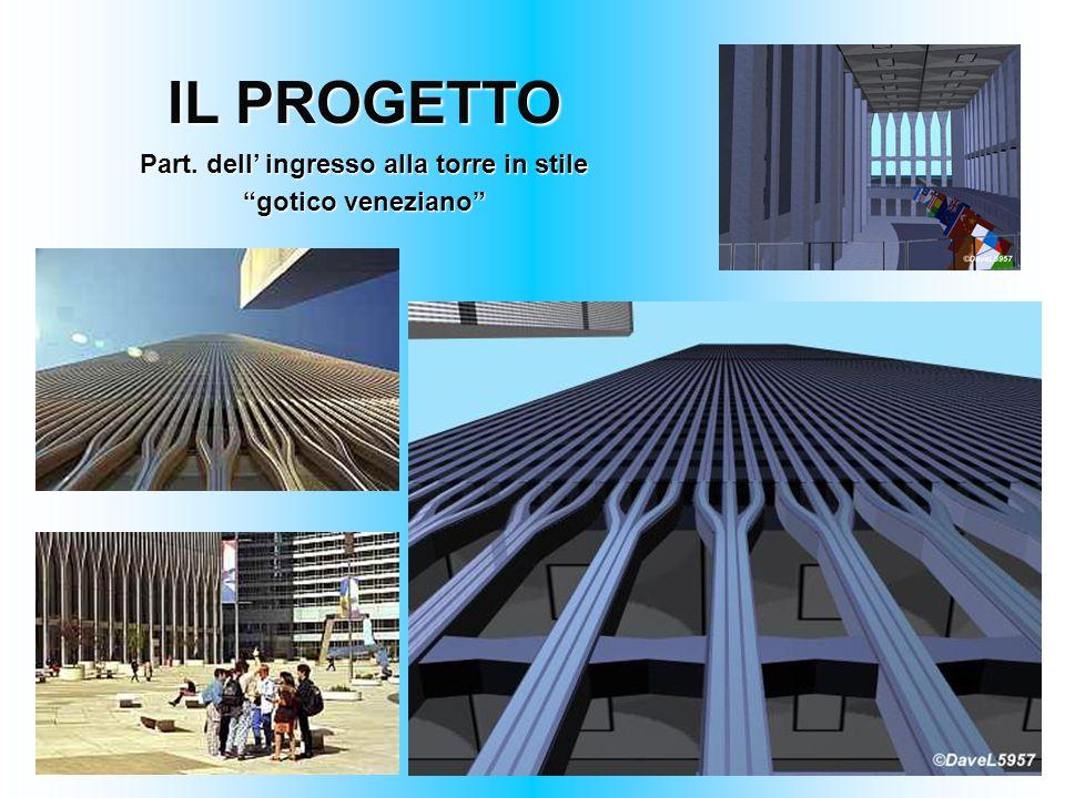 IL PROGETTO Part. dell ingresso alla torre in stile gotico veneziano