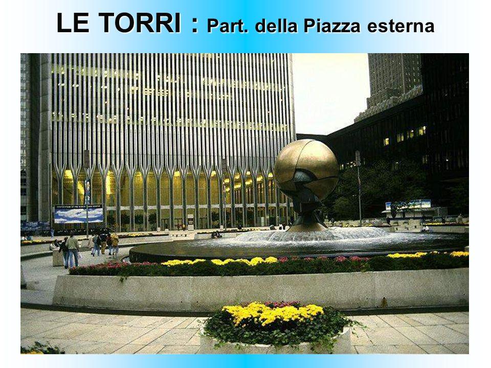 LE TORRI : Part. della Piazza esterna