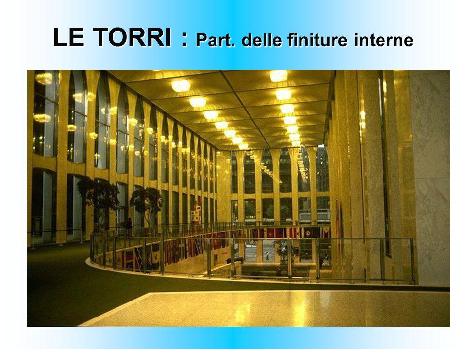 LE TORRI : Part. delle finiture interne