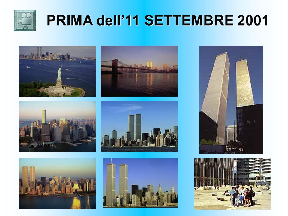 PRIMA dell11 SETTEMBRE 2001 PRIMA dell11 SETTEMBRE 2001