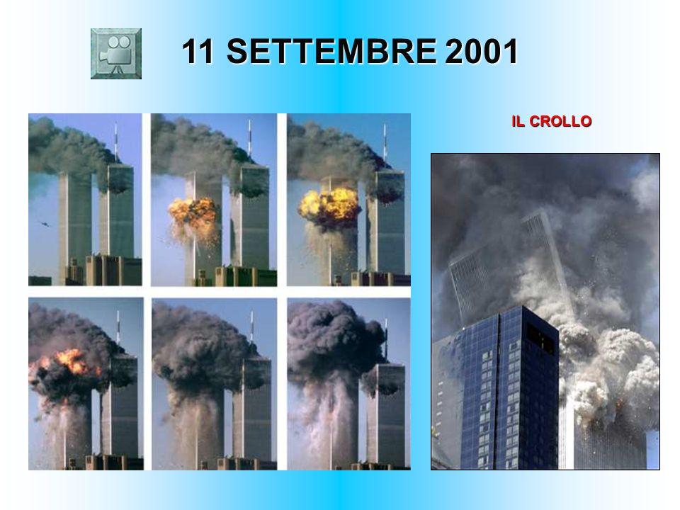 11 SETTEMBRE 2001 11 SETTEMBRE 2001 IL CROLLO