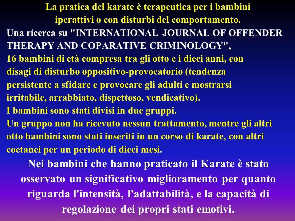 La pratica del karate è terapeutica per i bambini iperattivi o con disturbi del comportamento. Una ricerca su