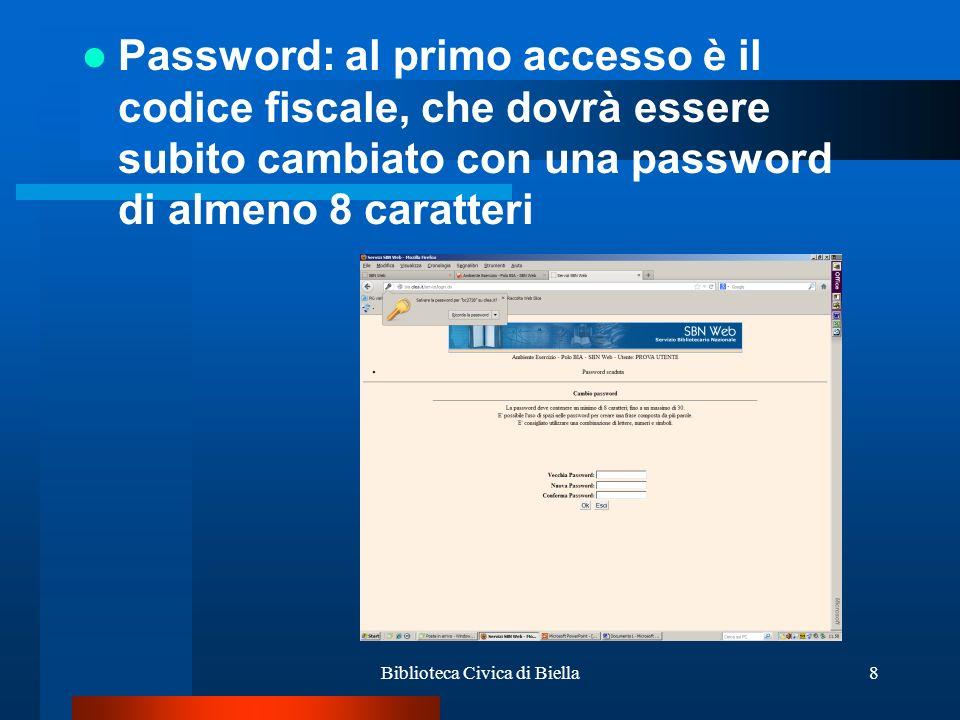 Biblioteca Civica di Biella9 Complimenti sei entrato nei servizi web.