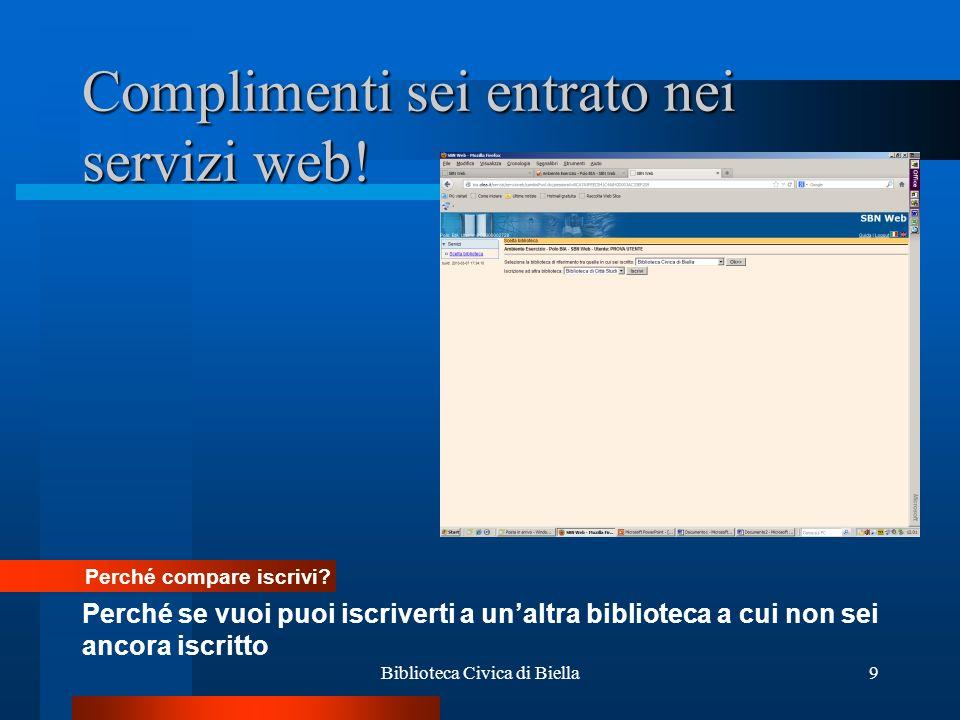 Biblioteca Civica di Biella10 Ecco la situazione dellutente BC2728