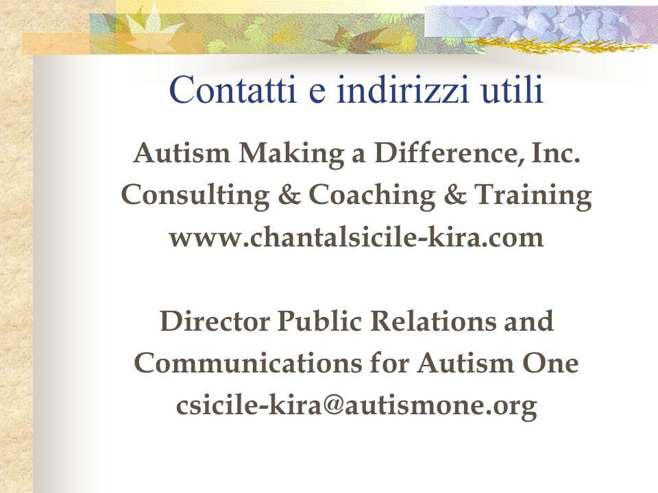 Contatti e indirizzi utili Autism Making a Difference, Inc.