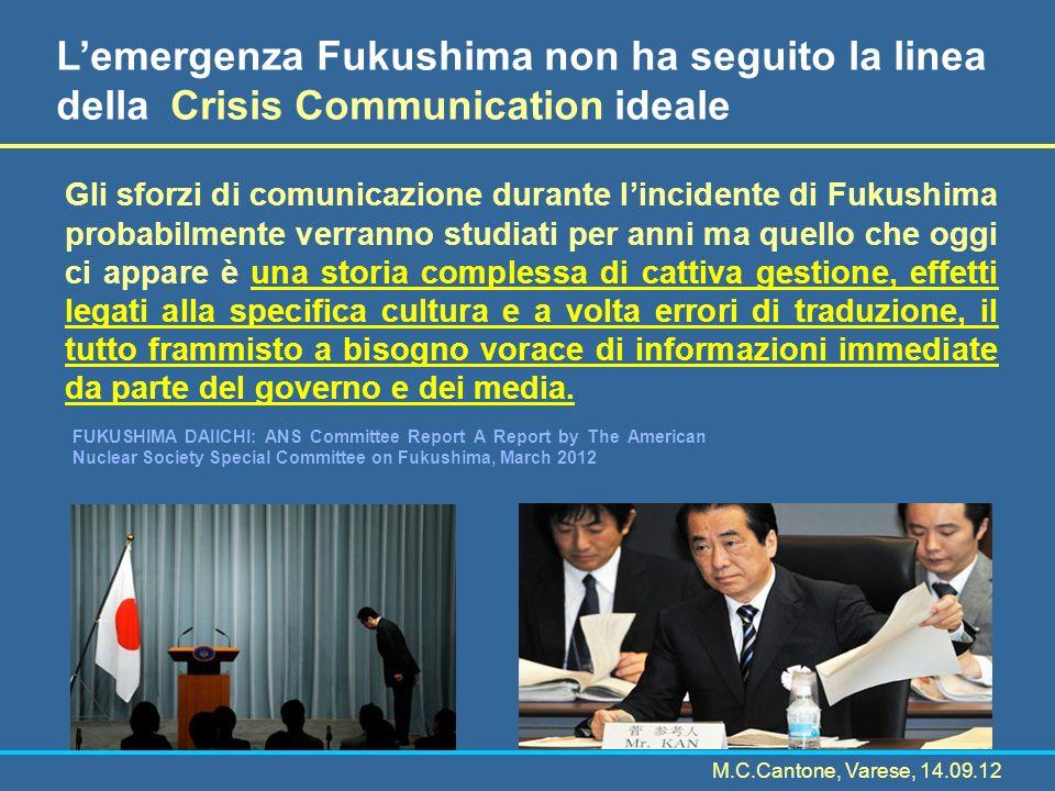 Gli sforzi di comunicazione durante lincidente di Fukushima probabilmente verranno studiati per anni ma quello che oggi ci appare è una storia comples