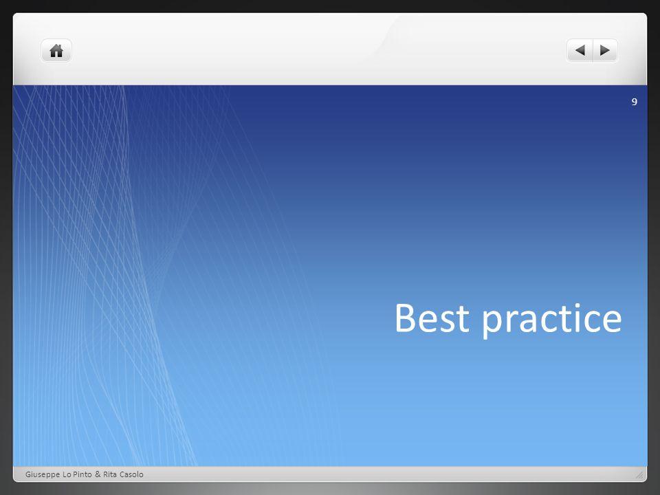 Best practice Giuseppe Lo Pinto & Rita Casolo 9
