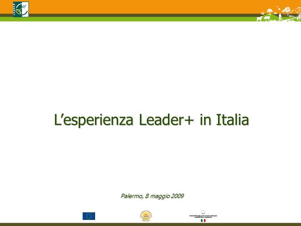 Lesperienza Leader+ in Italia Palermo, 8 maggio 2009