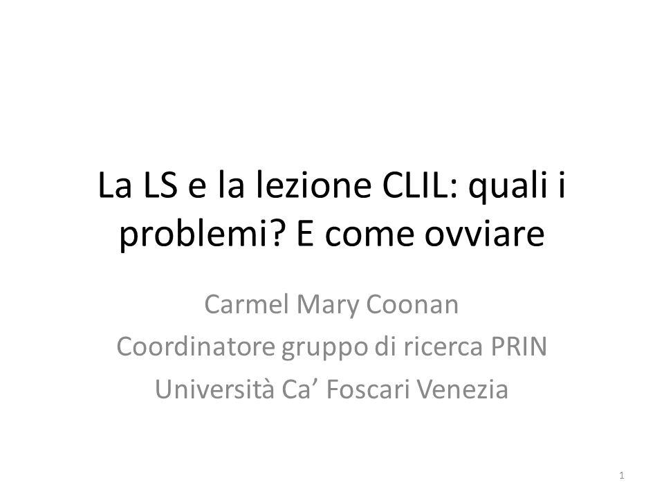 La LS e la lezione CLIL: quali i problemi.