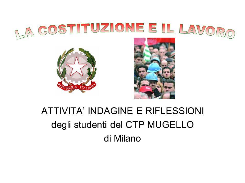 ATTIVITA INDAGINE E RIFLESSIONI degli studenti del CTP MUGELLO di Milano