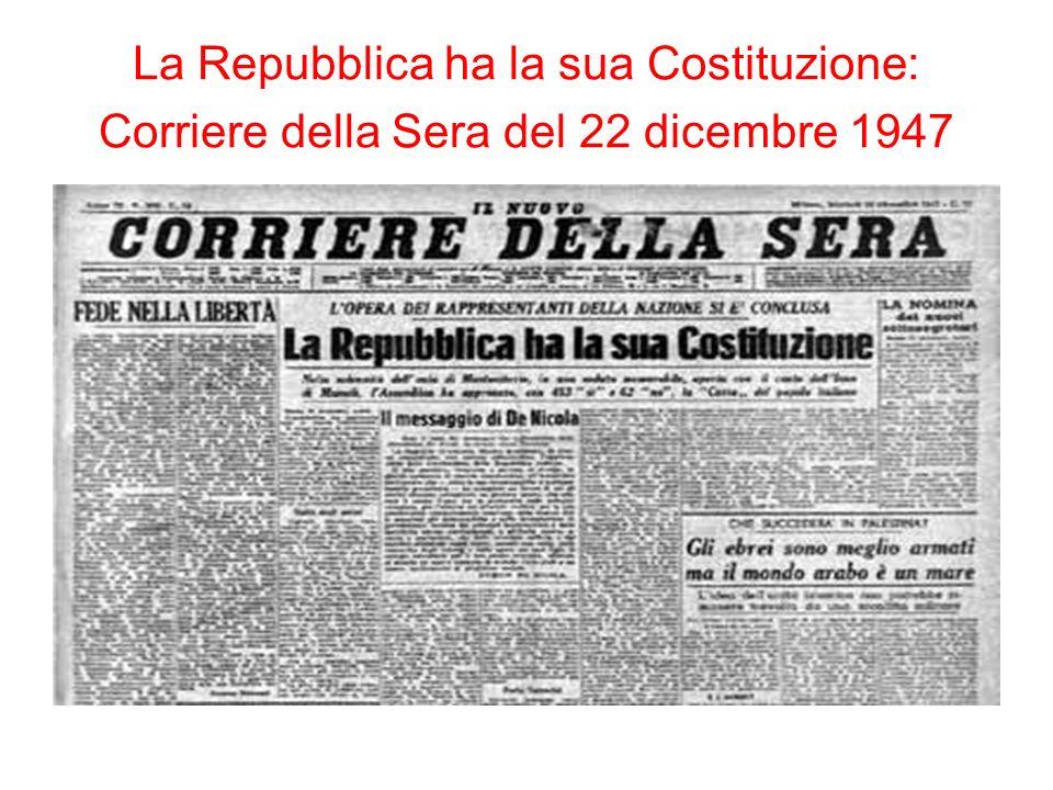 La Repubblica ha la sua Costituzione: Corriere della Sera del 22 dicembre 1947