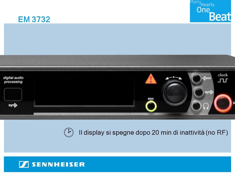 Il display si spegne dopo 20 min di inattività (no RF) EM 3732