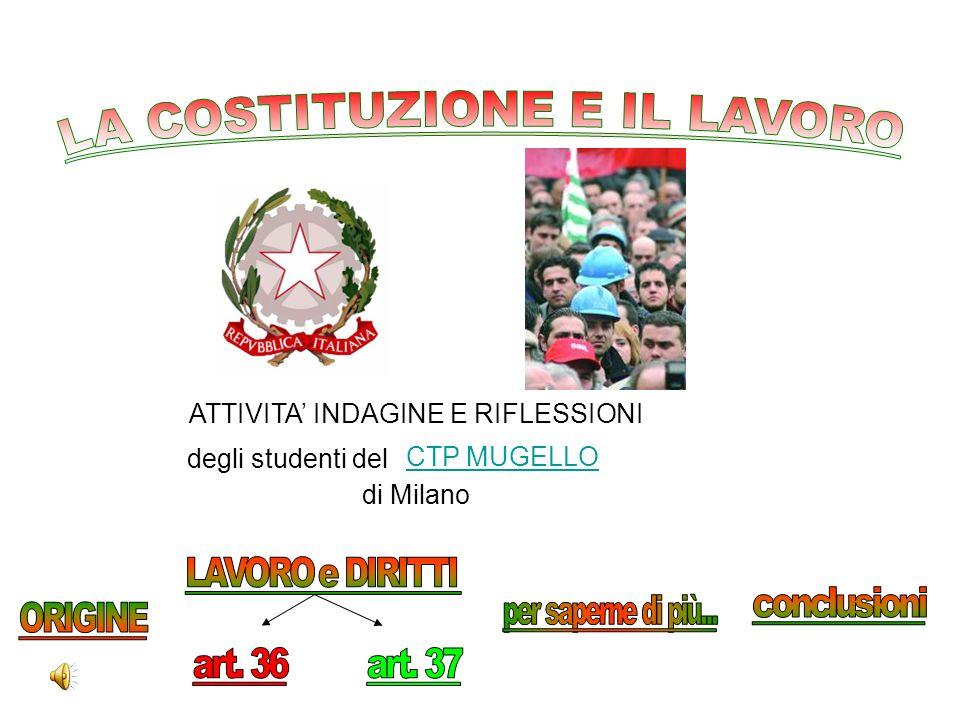 CTP MUGELLO ATTIVITA INDAGINE E RIFLESSIONI degli studenti del di Milano