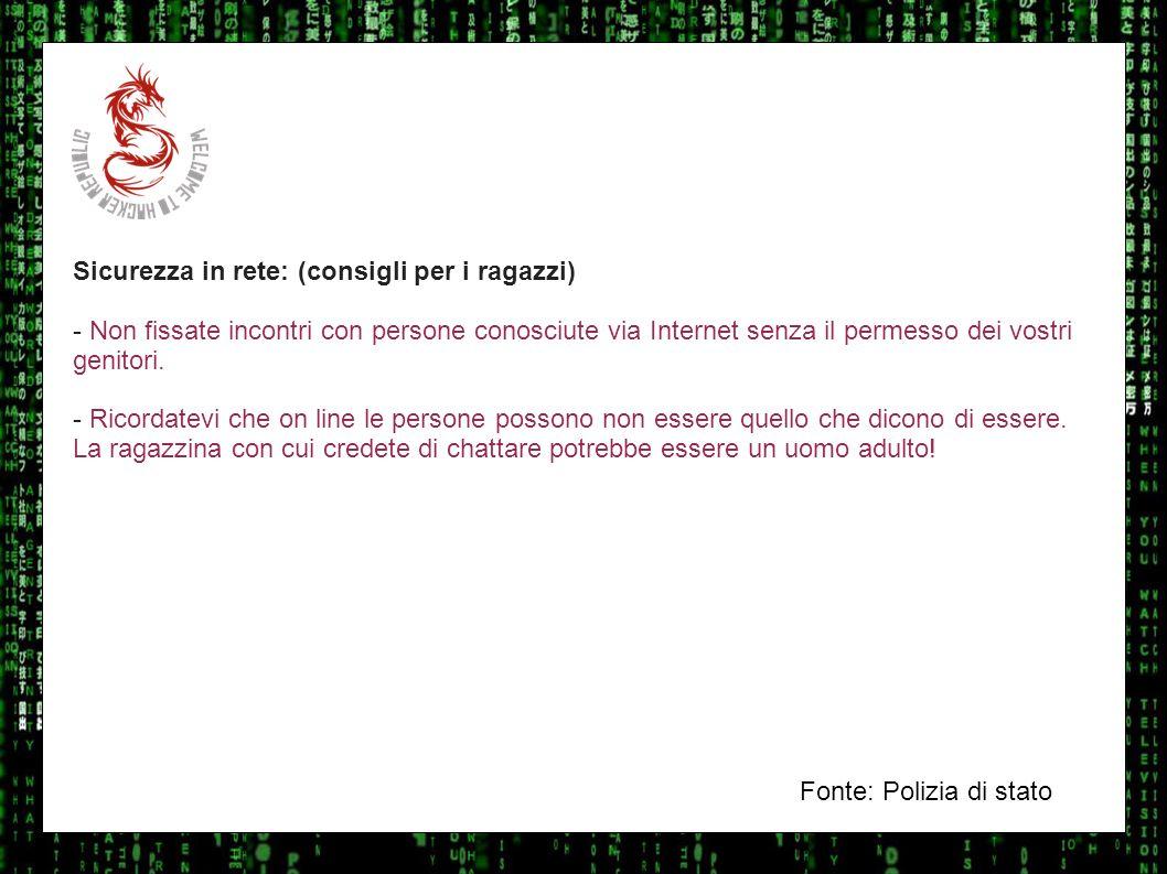 I sulla geo Sicurezza in rete: (consigli per i ragazzi) - Non fissate incontri con persone conosciute via Internet senza il permesso dei vostri genito